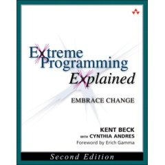 Extreme Programming Explained: Embracing Change by Kent Beck