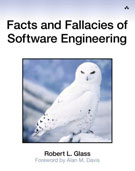 Facts and Fallacies of Software Engineering by Robert L. Glass