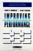 Improving Performance: How to Manage the White Space on the Organization Chart by Gary A. Rummler and Alan P. Brache